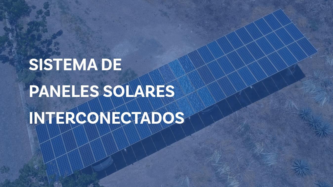 sistema-de-paneles-solares-interconectados-a-la-red-de-cfe
