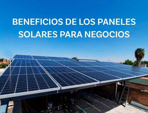 Beneficios de los paneles solares para negocios y empresas