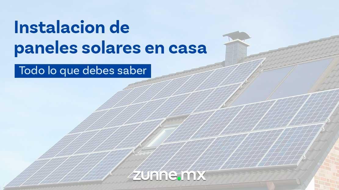 Instalación de paneles solares en Casas - Zunne