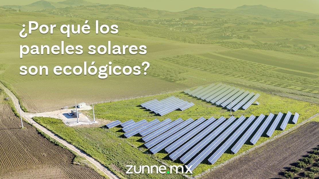 Por que los paneles solares son ecologicos